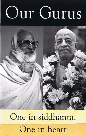 Our Perfect Spiritual Masters,  Srila Bhaktivedanta Swami Prabhupada and Srila Bhaktivedanta Narayana Maharaja